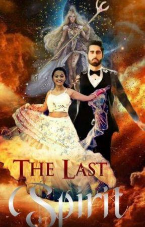 The Last Spirit  by Tanvi_5117