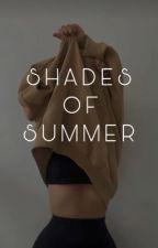 Shades Of Summer (rafe cameron) by burdenloverx