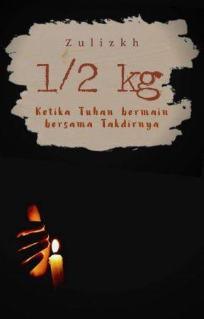 1/2 KG (UP KALAU ADA YANG KOMEN ) by zulizkh