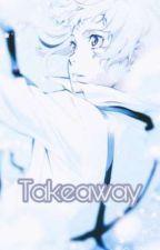 Takeaway (Shin Soukoku) by cxxxxxdxx_