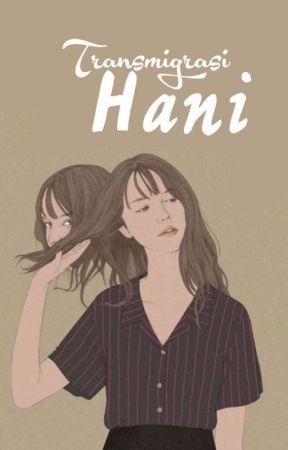 Transmigrasi Hani (completed)  by santitkn3