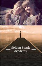 Golden Spark Academy by CarolineL510