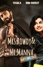 MRS.ROWDY & MR.MANNA (SOON)  by yusha_h