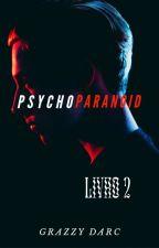 PSYCHOPARANOID Livro 2 ( Romance Lesbico) by GrazzyDarc