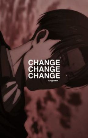 CHANGE | AOT ONE-SHOTS by tcnyparker