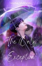 The Only Exception by hvnlymoon