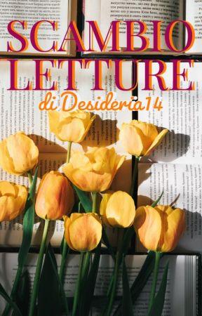 SCAMBIO LETTURE A PREMI by Desideria14