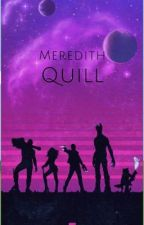 Meredith Quill || Peter Quill and Gamoras daughter  by ooxxMorganxxoo