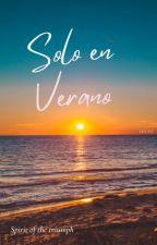Solo en verano by spirit_of_triumph
