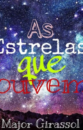 As estrelas que ouvem  by Whitlock-Mikaelson