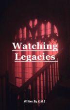 Watching Legacies by Kacieyl