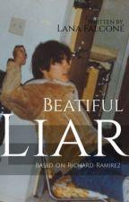 Beautiful Liar by lanafalcone13