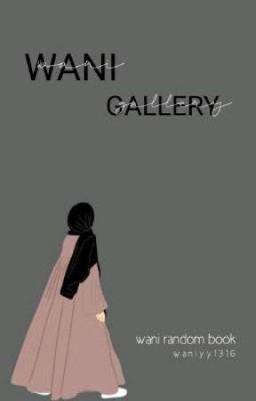 WANI GALLERY ♡ by waniyy1316