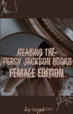 Reading the (fem)Percy Jackson Books by sgpk2005