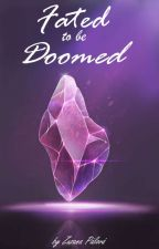 Fated to be Doomed ∣Ydris x reader∣ by HedvigApplegate_