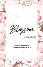 BLOSSOM - A GRAPHIC SHOP |✓ by Tuneofhisflute