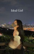 Ideal Girl by nsyhjtkook