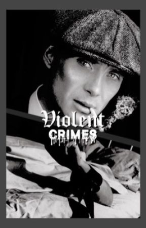 VIOLENT CRIMES  ──  t.shelby by -whitefcrrari