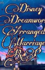 Disney/Dreamworks Arranged Marriage RP {Open}{5/36} by BeckyMerari1909