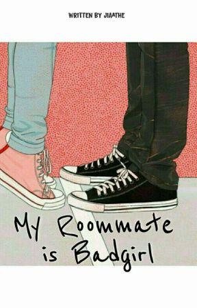 My Roommate is Badgirl by jiaathe