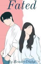 Fated by ReaderDisha