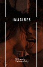 Imagines by valblueyfairy