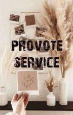 provote service [ OPEN ] by -yella