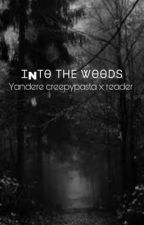 ⋯Into the woods⋯ by creepmaggi