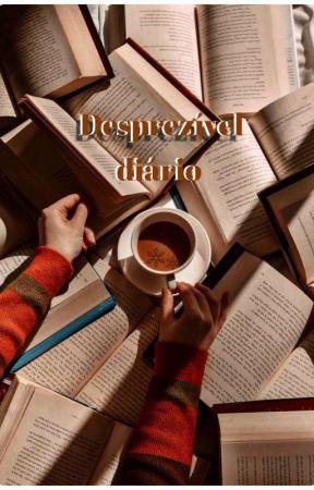 desprezível diário by Darlinghxwt
