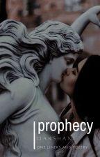 Prophecy by DeverauxMorgan