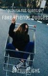 Fake Friends Quotes cover