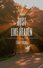 Just Like Heaven - Ethan Torchio by theyellowgarden