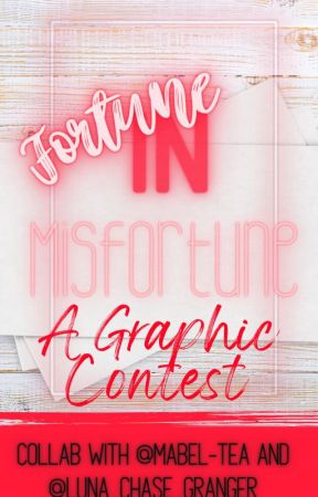 Fortune In Misfortune by mabel-tea