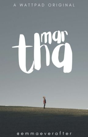 Martha ✎ by emmaeverafter