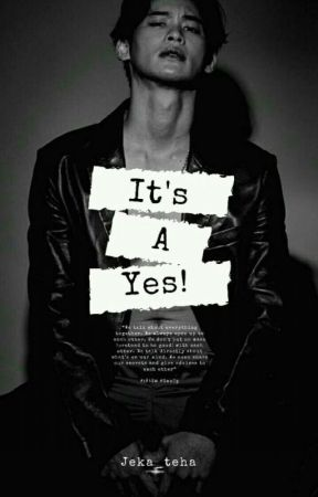 It's A Yes! | KaoUp [Oneshot] √ by jeka_teha