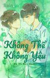 [Long fic] [KaiYuan_XiHong] Không thể không yêu cover