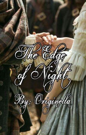 The Edge of Night by OriginellatheWriter