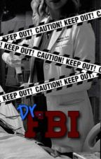 Dr. FBI (greys anatomy x criminal minds) by whoreforhotchh