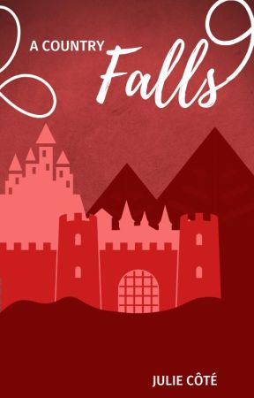 A Country Falls (Greatest Thief 3) by juliecotewriter