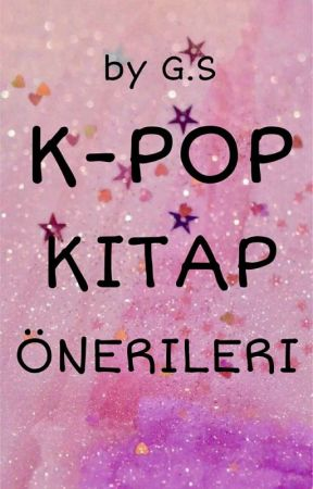 K-POP KİTAP ÖNERİLERİ by iwantendthisworld