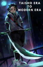 Taisho era to the Modern era   Demon Slayer Fanfiction by Itz_AdriChan