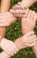Family is Forever (Sequel to Running on Insulin) by GaylaBer