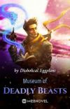 Museum of Deadly Beasts [Book III] cover