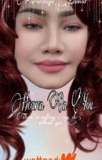 Heaven On You by faraidayu