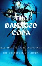 The Damaged Coda (Male!UC Insert X Hazbin & Helluva) by WardenMain90