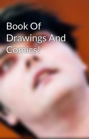 Book Of Drawings And Comics! by Angie_Reads101