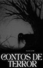 Contos de Terror by NatCatw22334