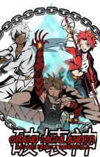 Grand Highlander: We Are Finally Daredevils by Kaizouwar