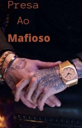 presa ao mafioso  by TatianaFerreira769
