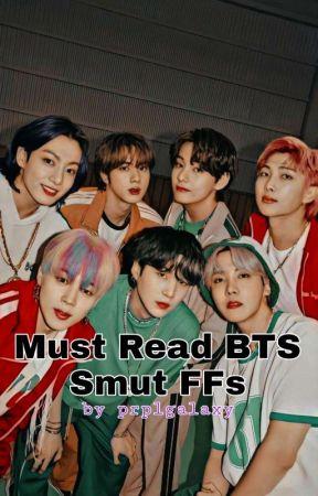 Must Read BTS Smut FFs by prplgalaxy